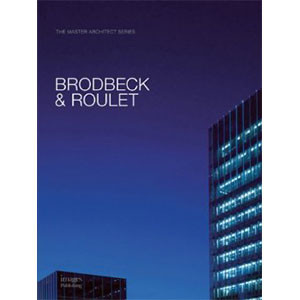 Brodbeck & Roulet: The Master Architect Serie