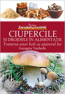 Ciupercile şi Drojdiile în Alimentaţie