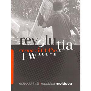 Revoluția Twitter. Episodul Întâi: Republica Moldova