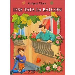 Iese Tata la Balcon [Pagini cartonate]