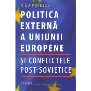 Politica Externă a Uniunii Europene și Conflictele Post-Sovietice