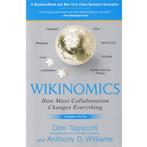 Wikinomics How Mass Collaboration Changes Everything