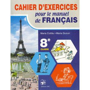 Cahier d'exercices pour le manuel de Français : 8e classe