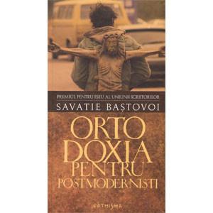 Ortodoxia pentru Postmoderniști