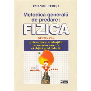 Metodica Generală de Predare: Fizica