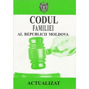 Codul Familiei al Republicii Moldova. Bilingv. În vigoare 01.01.2014