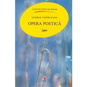 Opera Poetică - George Topîrceanu