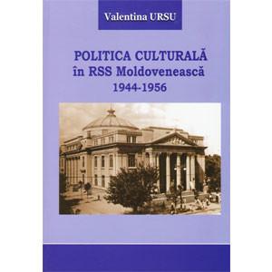 Politica Culturală în RSS Moldovenească 1944-1956