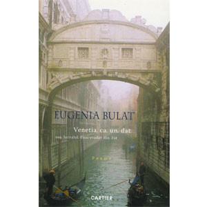 Veneția ca un Dat sau Jurnalul unui Evadat din Est