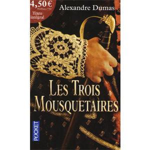 Les Trois Mousquetaires: Texte intégral
