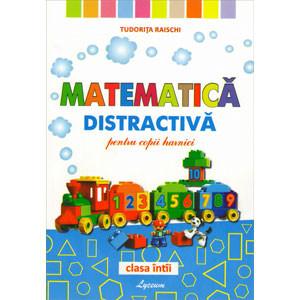 Matematică Distractivă pentru Copii Harnici. Clasa a I-a