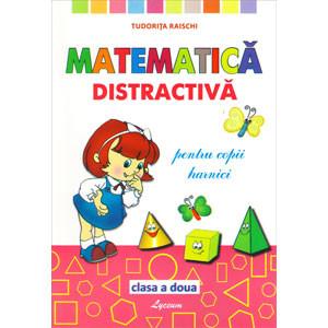 Matematică Distractivă pentru Copii Harnici. Clasa a II-a