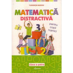 Matematică Distractivă pentru Copii Harnici. Clasa a IV-a