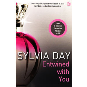A Crossfire Novel: Entwined with You, Book 3 (Paperback)