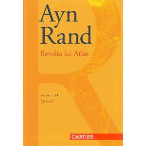 Revolta lui Atlas. Vol. 2. Ori - Ori