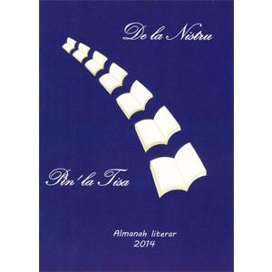 De la Nistru pîn-la Tisa... Almanah Literar