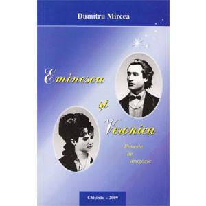 Eminescu și Veronica. Poveste de Dragoste