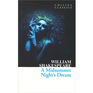 A Midsummer Night's Dream (Collins Classics)