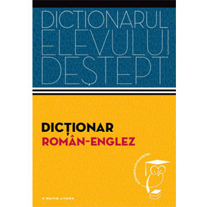 Dicţionar Român-Englez. Dicționarul Elevului Deștept