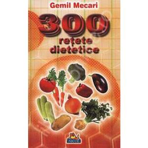 300 de Rețete Dietetice