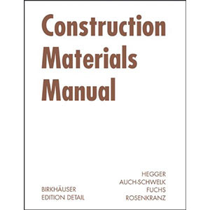 Construction Materials Manual (Construction Manuals (englisch))