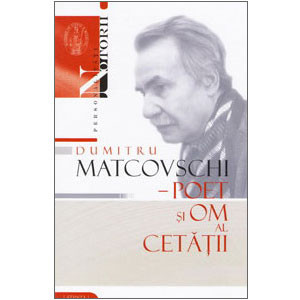 Dumitru Matcovschi - Poet și Om al Cetății