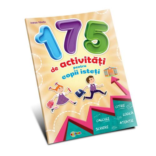 175 de activităţi pentru copii isteţi