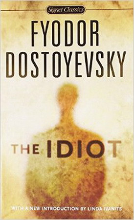 The Idiot (Signet Classics)