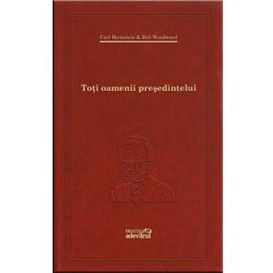101 Cărți de Citit Într-o Viață. Vol. 51. Toți Oamenii Președintelui