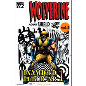 Wolverine Vol. II. Inamicul Public Nr. 1. Agent Shield