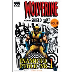 Wolverine Vol. II. Inamicul Public Nr. 1. Agent Shield