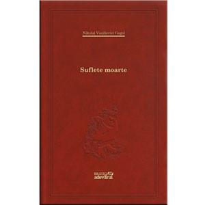 101 Cărți de Citit Într-o Viață. Vol. 55. Suflete Moarte