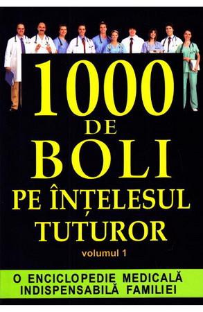 1000 De Boli Pe Inţelesul Tuturor.  Vol. 1