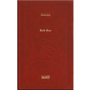 101 Cărți de Citit Într-o Viață. Vol. 60. Rob Roy