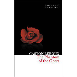 The Phantom of the Opera (Collins Classics)