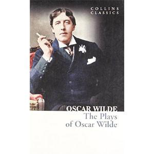 Plays of Oscar Wilde (Collins Classics)