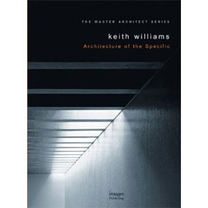 Keith Williams: Projects 1: Architecture of the Specific