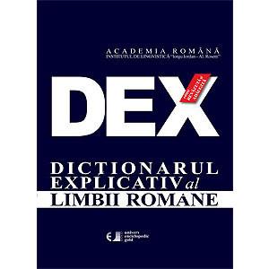DEX. Dicționarul Explicativ al Limbii Române. Ediția a II-a