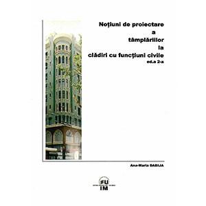 Noţiuni de proiectare a tâmplăriilor la clădiri cu funcţiuni civile