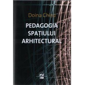 Pedagogia spaţiului arhitectural