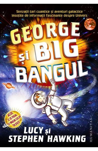 George si Big Bangul Ed.2018