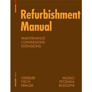 Refurbishment Manual: Maintenance, Conversions, Extensions