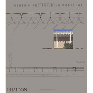 Renzo Piano Building Workshop - Volume 1