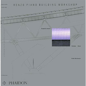 Renzo Piano Building Workshop - Volume 3