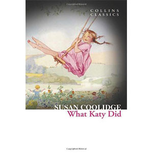 What Katy Did (Collins Classics)