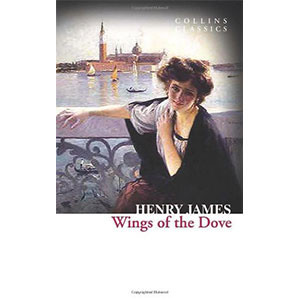 The Wings of the Dove (Collins Classics)