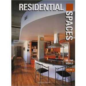Residential Spaces of the World, Vol. 5 (International Spaces Series)