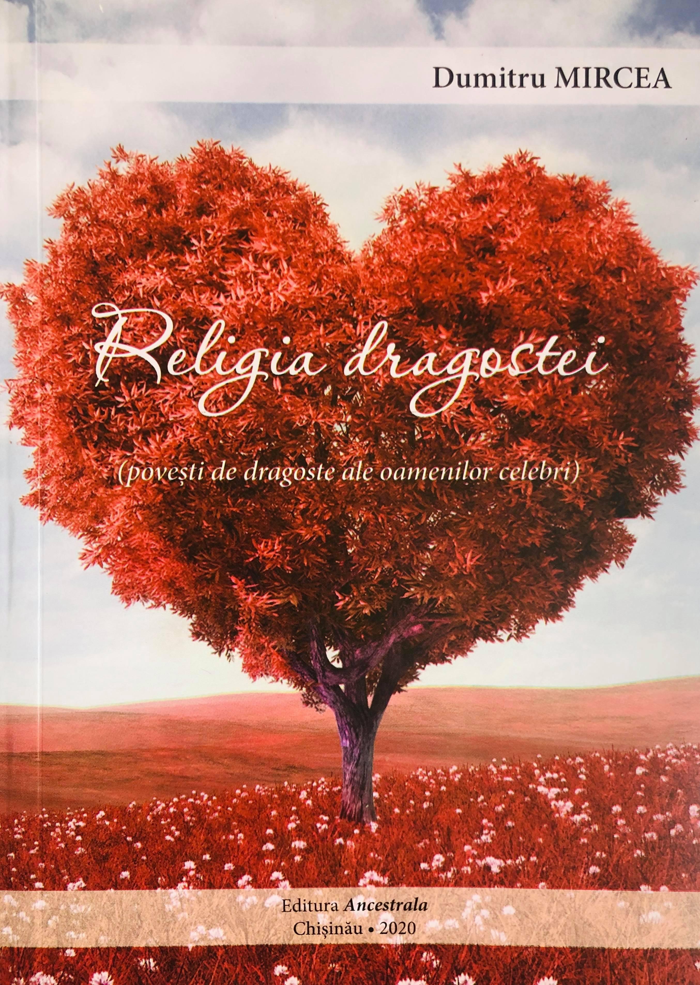 Religia dragostei(Povești de dragoste ale oamenilor celebri)