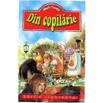 Din Copilarie (Ediție ilustrată)