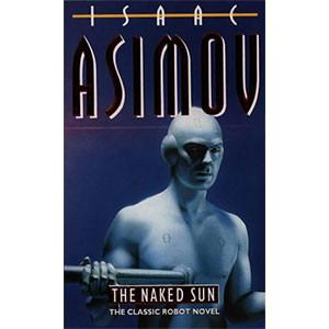 The Naked Sun (Robot Series)